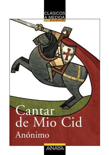 9788466762540: Cantar del Mio Cid / The Lay of the Cid (Clasicos a Medida) (Spanish Edition)