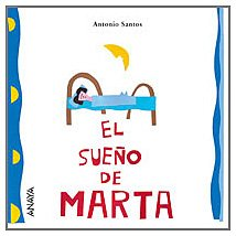 EL SUEÑO DE MARTA: Antonio Santos