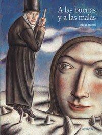 9788466762755: A las buenas y a las malas / For Good and for Bad (Spanish Edition)