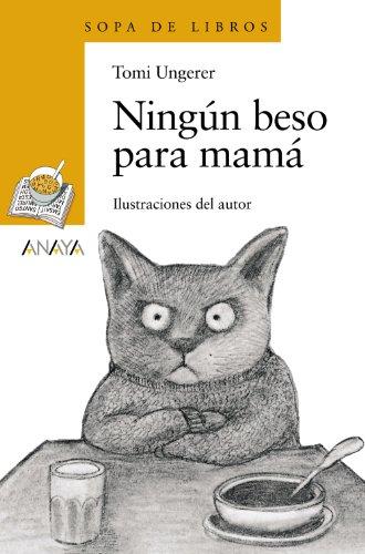9788466762922: Ningun Beso Para Mama/ No Kiss for Mama (Spanish Edition)