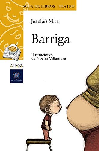 9788466763035: Barriga (Literatura Infantil (6-11 Años) - Sopa De Libros (Teatro))