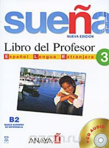 9788466763707: Suena 3. Libro del Profesor B2. Marco europeo de referencia + CD Audio (Spanish Edition)