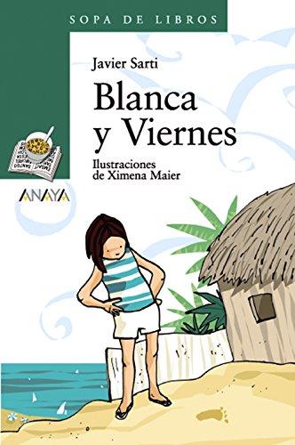 Blanca y Viernes.: Sarti, Javier