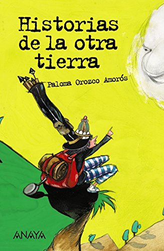 9788466764223: Historias De La Otra Tierra/ Story of the Other Lands (Spanish Edition)