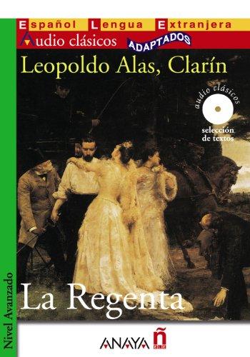 """La Regenta (Spanish Edition): Leopoldo Alas, """"""""Clarin"""