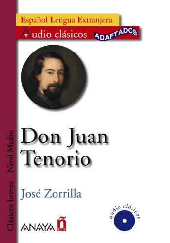 Don Juan Tenorio (Audio clasicos adaptados: Nivel: Zorrilla, Jose