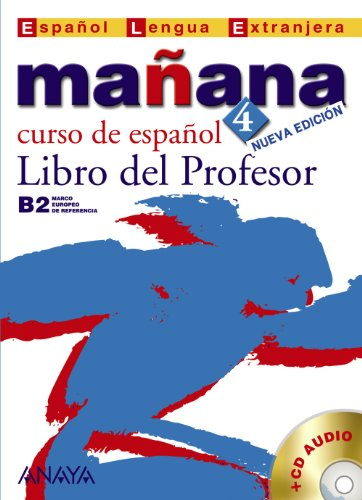 9788466765077: Manana 4 Libro del Profesor (Metodos. Manana) (Spanish Edition)