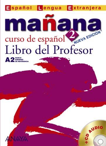 Mañana 2. A2. Curso de español. Libro del Professor. Nivel Medio. Nueva edición. Incluye CD-Audio. - López Barberá, Isabel / María Paz Bartolomé Alonso