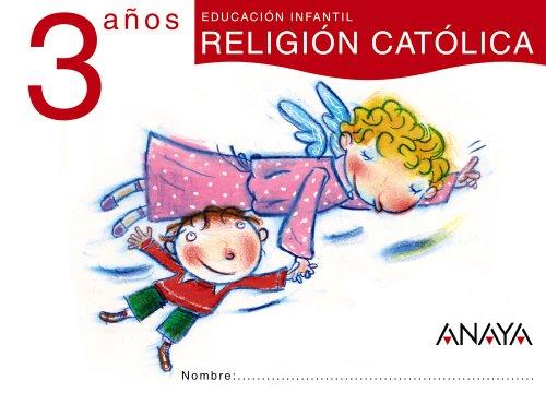 RELIGIÓN CATÓLICA 3 AÑOS.: GAVILÁN PEREA, ANA;AYUSO