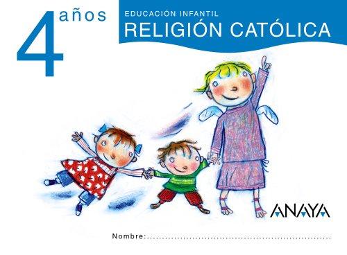 RELIGIÓN CATÓLICA 4 AÑOS.: GAVILÁN PEREA, ANA;AYUSO