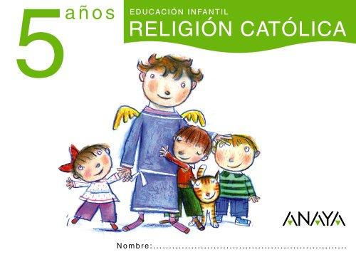 RELIGIÓN CATÓLICA 5 AÑOS.: GAVILÁN PEREA, ANA;AYUSO