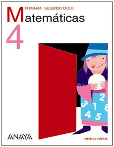 Matemáticas 4º Primaria Proyecto Abre la Puerta: Anaya, España ...