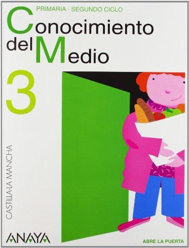 9788466766685: Abre la puerta, conocimiento del medio, 3 Educación Primaria (Castilla-La Mancha)