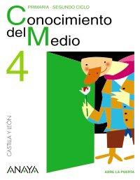 9788466766746: Abre la Puerta, conocimiento del medio, 4 Educación Primaria (Castilla y León)