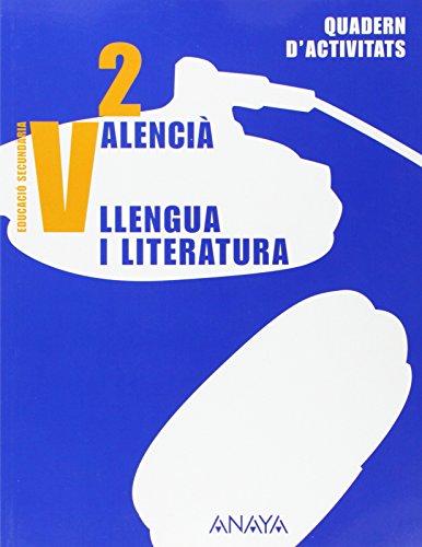 9788466770514: Valencià: Llengua i literatura 2. Quadern d ' activitats.