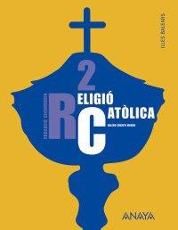 9788466770804: Religió Catòlica 2.