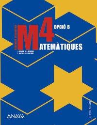 9788466772211: Matemàtiques 4. Opció B.