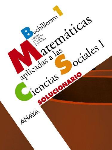 9788466772969: Matemáticas aplicadas a las Ciencias Sociales I. Solucionario.
