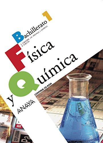 Fisica y quimica 1º.bachillerato - Zubiaurre Cortés, Sabino/Arsuaga Ferreras, Jesús Maria/Moreno Sánchez, José/Garzón Sánchez, Benito