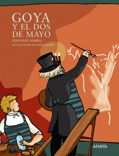 Goya y el Dos de Mayo / Goya and the 2nd of May: Fernando Marias