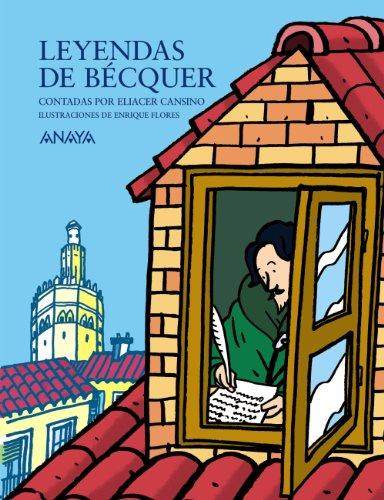 9788466776431: Leyendas de Bécquer contadas por Eliacer Cansino (Literatura Infantil (6-11 Años) - Mi Primer Libro)