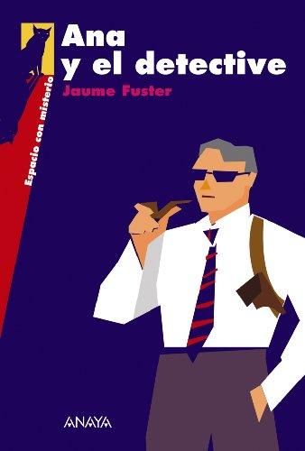 9788466776684: Ana y el detective (Literatura Juvenil (A Partir De 12 Años) - Espacio Con Misterio)