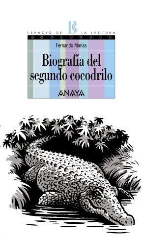 9788466776745: Biografía del segundo cocodrilo (Literatura Juvenil (A Partir De 12 Años) - Espacio De La Lectura)