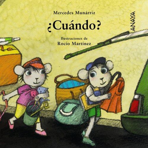 Cuando?/ When? (Mi Primera Sopa De Libros/ My First Soup of Books) (Spanish Edition): ...
