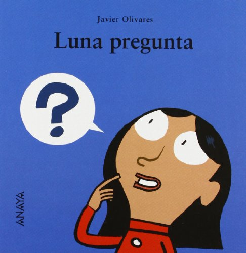 9788466777087: Luna pregunta/ Luna Asks (Mi Primera Sopa De Libros/ My First Soup of Books) (Spanish Edition)