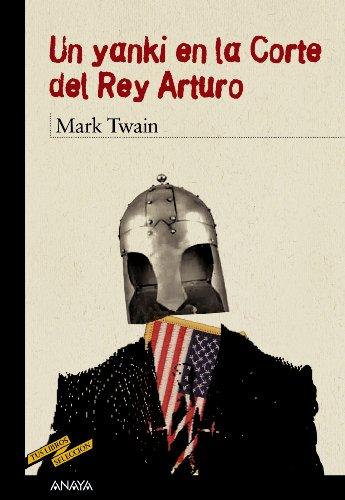 Un yanki en la Corte del Rey: Twain, Mark; Enrique,