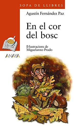 9788466777544: En el cor del bosc (Libros Infantiles - Sopa De Llibres (Illes Balears))