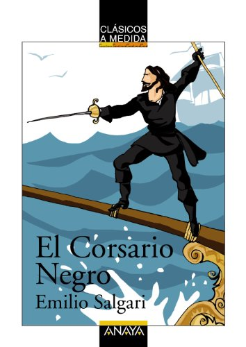 9788466777612: El corsario negro / The Black Corsair (Clasicos a La Medida / Custom-Classics) (Spanish Edition)
