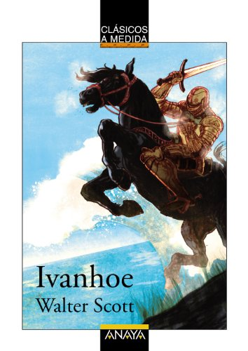 9788466777629: Ivanhoe (Clásicos - Clásicos A Medida)
