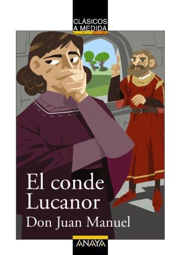 9788466777636: El conde Lucanor / The Count of Lucanor (Clasicos a Medida / Classics) (Spanish Edition)