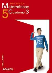 9788466779135: Matemáticas 5. Cuaderno 3. (Abre la puerta)