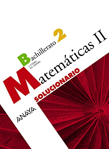 9788466782517: Matemáticas II. Solucionario.