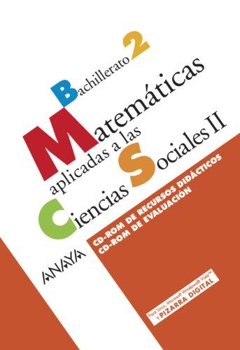 9788466782562: Matemáticas aplicadas a las Ciencias Sociales II. CD-ROM de Recursos didácticos. CD-ROM de Evaluación.