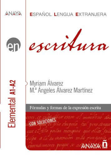 9788466783750: Escritura. Nivel Elemental A1-A2 (Anaya E.L.E. En - Escritura - Nivel Elemental (A1-A2))