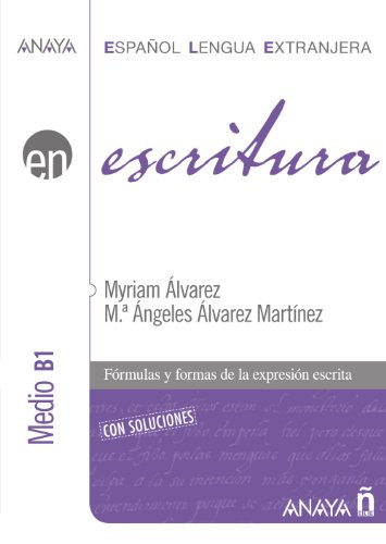 9788466783767: Escritura. Nivel Medio B1 (Spanish Edition)