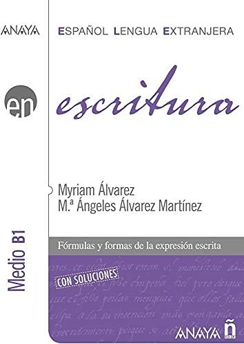 9788466783767: Anaya Ele En Collection: Escritura - Nivel Medio B1