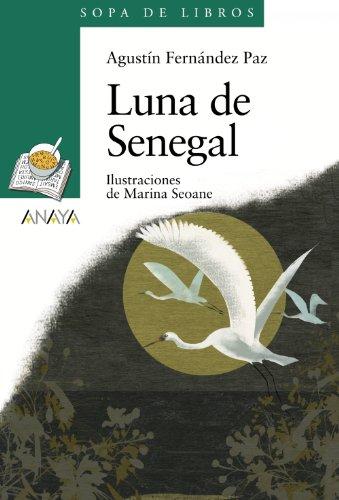 9788466784306: Luna de Senegal (Literatura Infantil (6-11 Años) - Sopa De Libros)