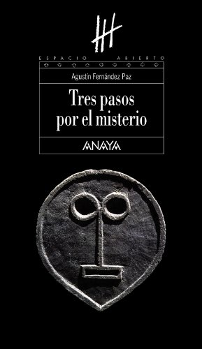 9788466784382: Tres pasos por el misterio/ Three Steps to Mystery (Espacio Abierto/ Open Space) (Spanish Edition)