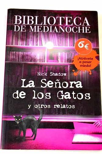 9788466784665: La senora de los gatos / The Cat Lady: Y Otros Relatos / and Other Stories (Biblioteca De Medianoche / Midnight Library) (Spanish Edition)