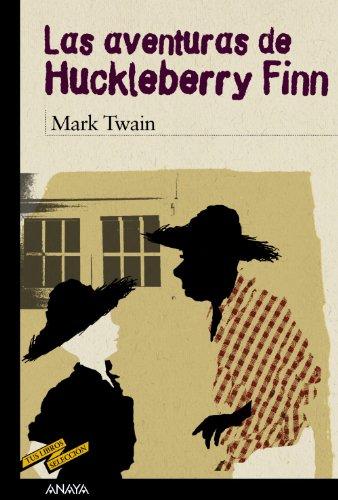 9788466784832: Las aventuras de Huckleberry Finn (Clásicos - Tus Libros-Selección)