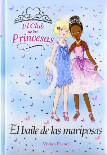 El baile de las mariposas/ The butterflie's dance (Spanish Edition) (8466784861) by Vivian French