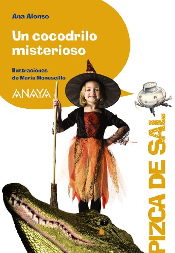 9788466784900: Un cocodrilo misterioso / A Mysterious Crocodile (Pizca De Sal / Pinch of Salt) (Spanish Edition)