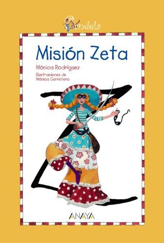Candela. Misión Zeta (Otras Colecciones - Libros Singulares - Candela): Rodr�guez, M�nica