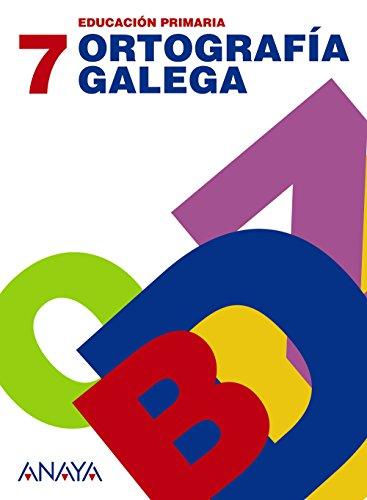 9788466785181: Ortografía galega 7. - 9788466785181