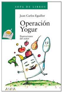 9788466785358: Operación Yogur / Yogurt Operation (Sopa de libros; Serie: Verde / Soup of books; Series: Green) (Spanish Edition)