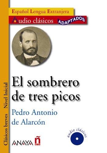 9788466785556: El sombrero de tres picos / The Three-Cornered Hat (Audio Clasicos Adaptados. Nivel Inicial / Audio Classics Adapted. Beginner Level) (Spanish Edition)